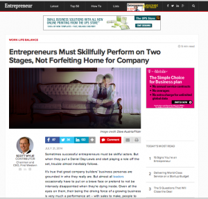 """Entrepreneur article, """"Entrepreneurs Must Skillfully Perform on Two Stages, Not Forfeiting Home for Company"""""""
